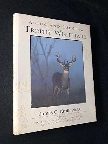 9780938361213: Aging and judging trophy whitetails