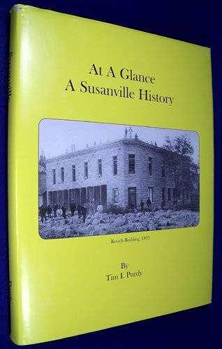 At A Glance A Susanville History: Purdy. Tim; Purdy. Tim