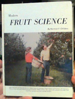 Modern Fruit Science: Orchard and Small Fruit: Sibbett, G. Steven,