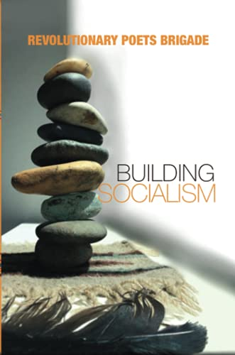 Building Socialism: World Multilingual Poetry from the: Hirschman, Jack