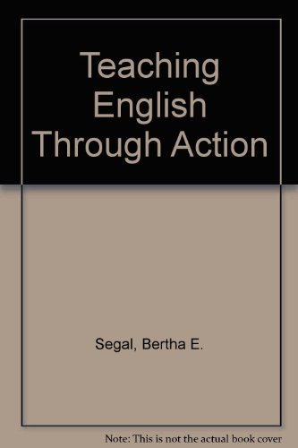 9780938395003: Teaching English Through Action
