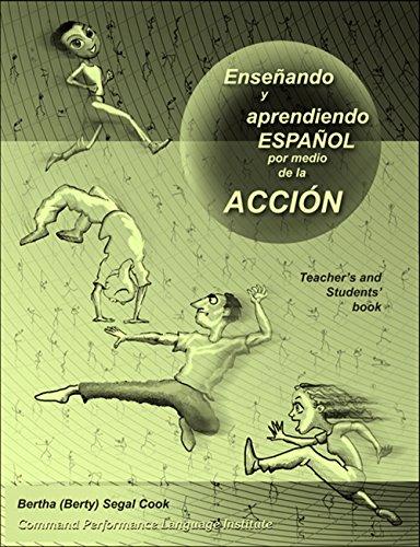 9780938395263: Ensenando y aprediendo espanol por medio de la accion (Spanish Edition)