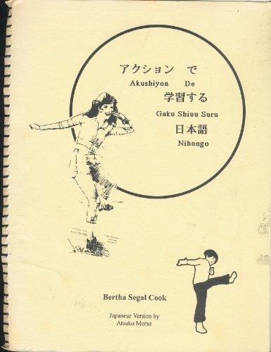 9780938395294: Akushiyon de Gaku Shiuu Suru Nihongo