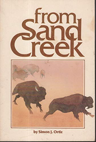 9780938410003: From Sand Creek: Rising in This Heart Which Is Our America