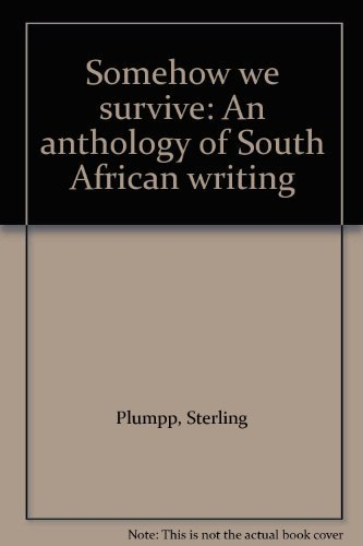 9780938410027: Somehow we survive: An anthology of South African writing