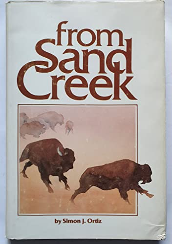 9780938410034: From Sand Creek: Rising in This Heart Which Is Our America