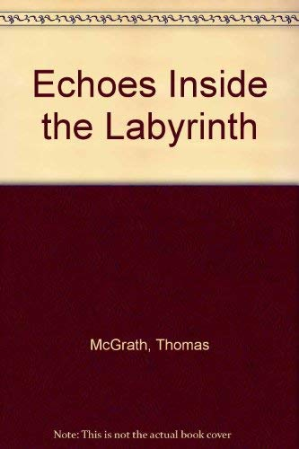 9780938410126: Echoes Inside the Labyrinth