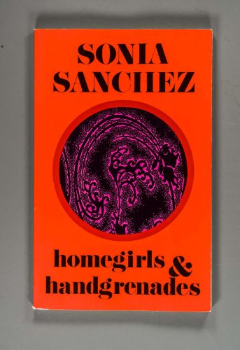 9780938410232: Homegirls and Handgrenades