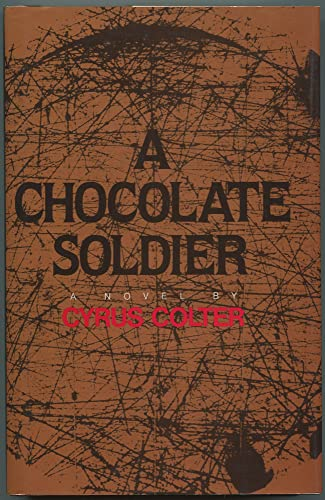 A Chocolate Soldier: A Novel (Contemporary Fiction Series): Colter, Cyrus