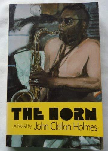 The Horn: A Novel.: John Clellon Holmes.