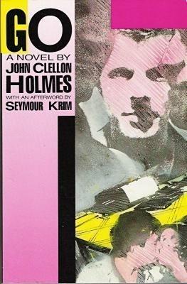 Go: A Novel (Classic Reprint): John Clellon Holmes