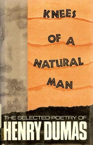 9780938410751: Knees of a Natural Man: Poetry