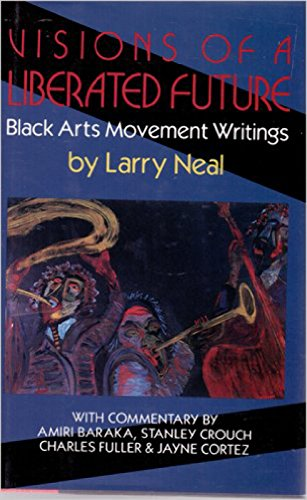 9780938410782: Visions of a liberated future: Black arts movement writings