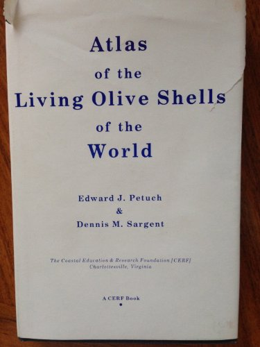 9780938415008: Atlas of the Living Olive Shells of the World