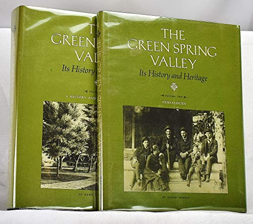 The Green Spring Valley: Its History and Heritage (2 Volume Set): Thomas, Dawn F.; Barnes, Robert