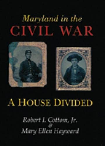 9780938420514: Maryland in the Civil War: A House Divided