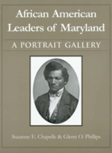 9780938420699: African American Leaders of Maryland: A Portrait Gallery (Maryland Historical Society)