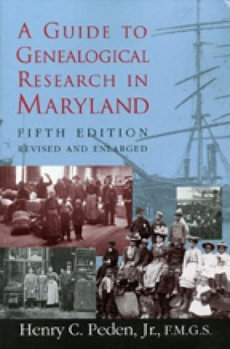 9780938420729: A Guide to Genealogical Research in Maryland