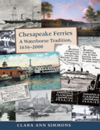 9780938420781: Chesapeake Ferries: A Waterborne Tradition, 1636–2000