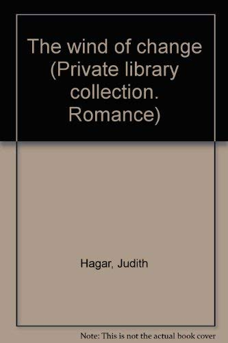 The wind of change (Private library collection.: Hagar, Judith