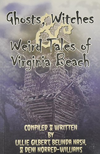 9780938423126: Ghosts, Witches & Weird Tales Of Virginia Beach