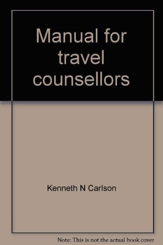Manual for Travel Counsellors: Kenneth N. Carlson