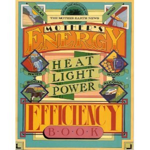 9780938432050: Mothers Energy Efficiency Book Heat Ligh