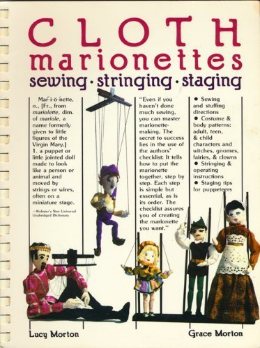 9780938432098: Cloth Marionettes: Sewing, Stringing, Staging