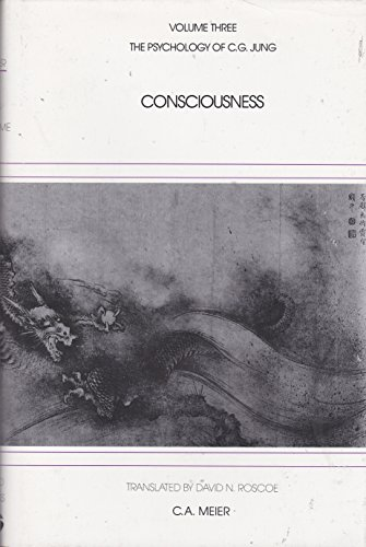 Consciousness: The Psychology of C.G. Jung, Vol. 3 (English and German Edition) (0938434128) by C. A. Meier