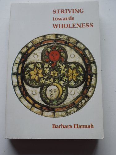 9780938434320: Striving Toward Wholeness