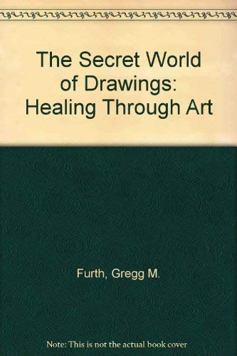 9780938434474: The Secret World of Drawings: Healing Through Art