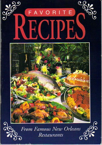 9780938440123: Favorite Recipes From Famous New Orleans Restaurants