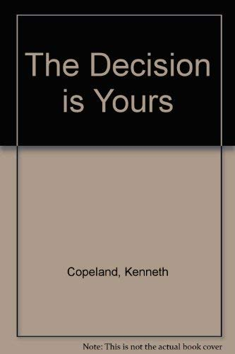 9780938458012: Decision Is Yours (Reprint)