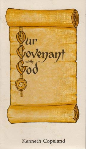 9780938458029: Our Covenant with God: