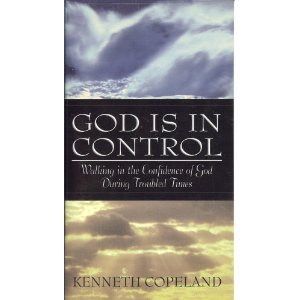 9780938458616: God Is in Control; Walking in the Confidence of God During Troubled Times
