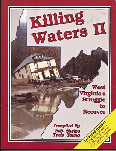 Killing Waters II: West Virginia's Struggle to: Young, Shelby and
