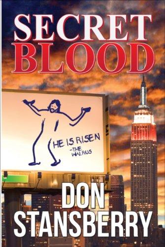 Secret Blood: Don Stansberry