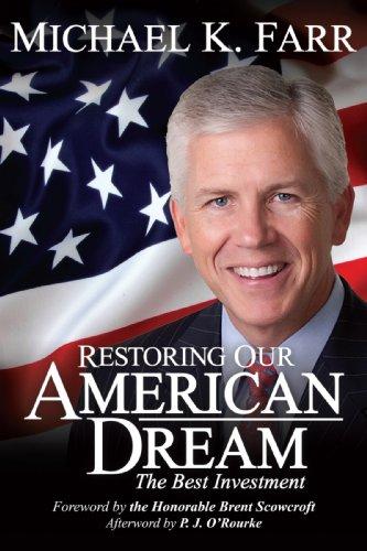 Restoring Our American Dream: Michael K Farr