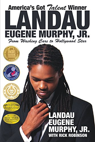9780938467670: America's Got Talent Winner Landau Eugene Murphy Jr: From Washing Cars to Hollywood Star (Mom's Choice Award Recipient)