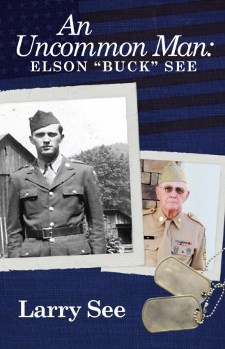 9780938467786: An Uncommon Man: Elson Buck See
