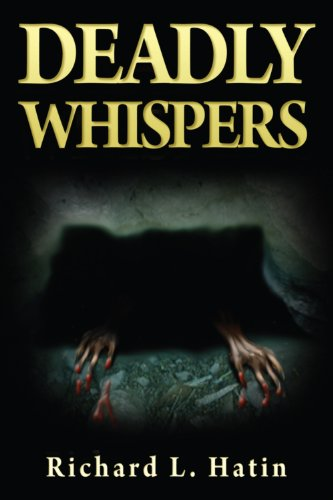 Deadly Whispers: Richard L. Hatin
