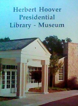 9780938469131: Herbert Hoover Library & Museum (A Guide to the Exhibit Galleries)