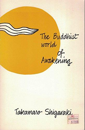 9780938474029: The World of Buddhist Awakening