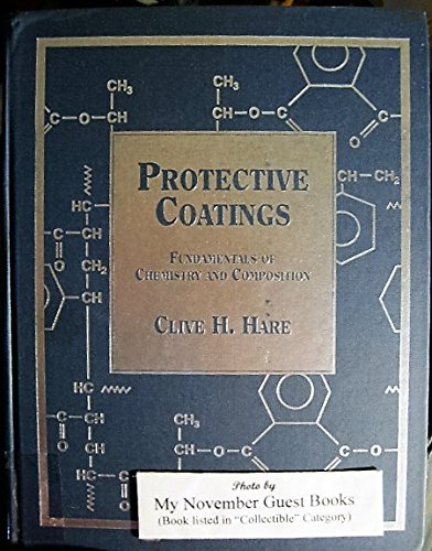 9780938477907: Protective Coatings: Fundamentals of Chemistry and Composition