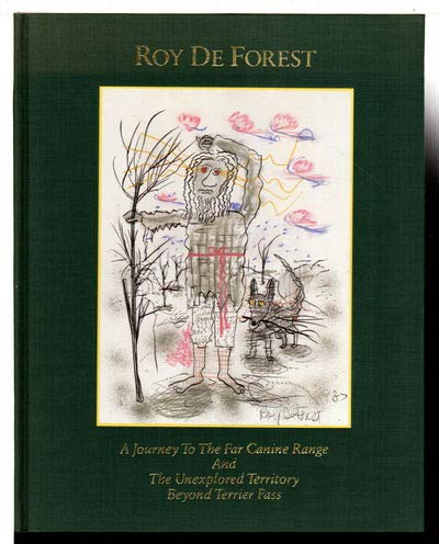 A Journey to the Far Canine Range: Roy De Forest