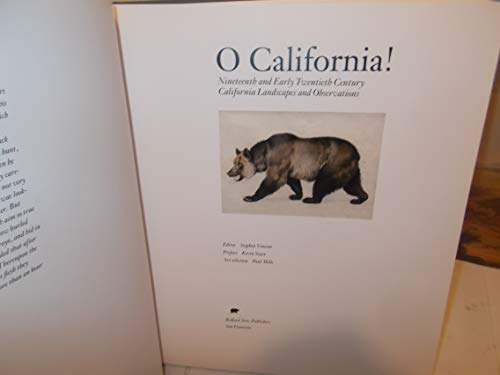 O California: Nineteenth and Early Twentieth Century Landscapes and Observations