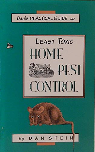 9780938493150: Dan's Practical Guide to Least Toxic Home Pest Control