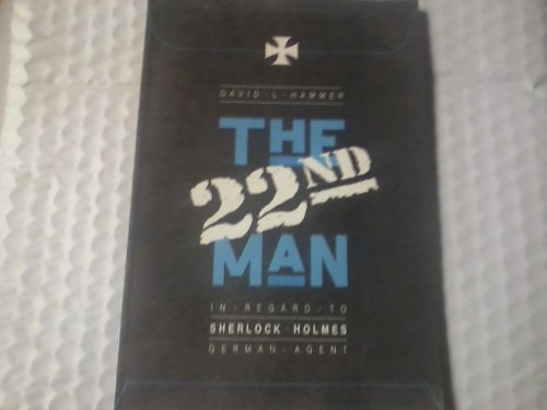 The 22nd Man. In Regard to Sherlock Holmes German Agent