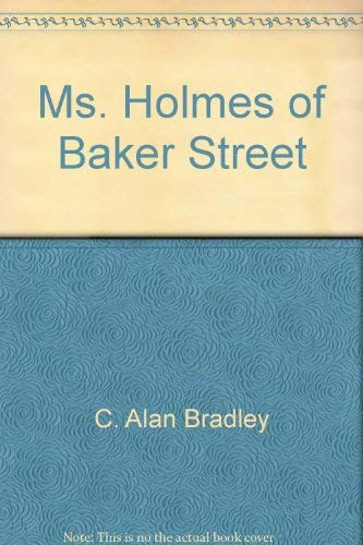 Ms. Holmes of Baker Street : The: William S. Sarjeant;