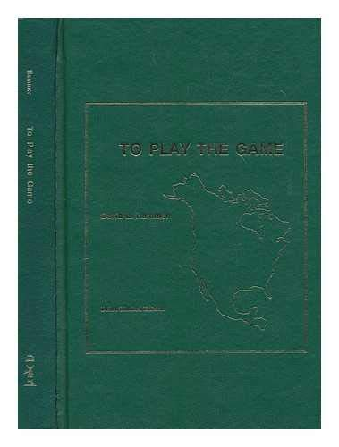 TO PLAY THE GAME: BEING A TRAVEL GUIDE TO THE NORTH AMERICA OF SHERLOCK HOLMES (author signed): ...
